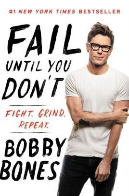Bobby Bones Fail Until You Don't book cover
