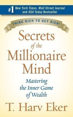 Secrets of the Millionaire Mind By. Harv T Eker book cover