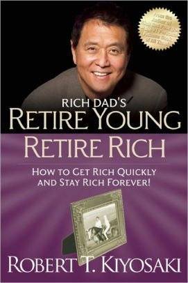 Retire Young Retire Rich By. Robert Kiyosaki Book cover